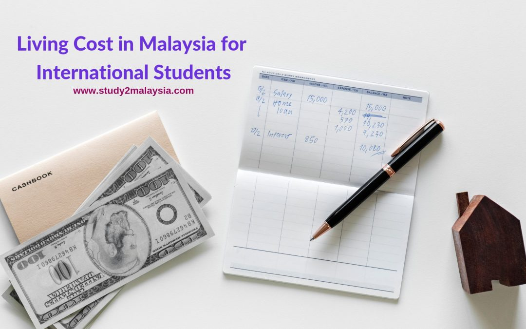 Living Cost in Malaysia for International Students in 2019