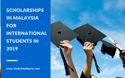 Scholarships in Malaysia for International Students in 2019