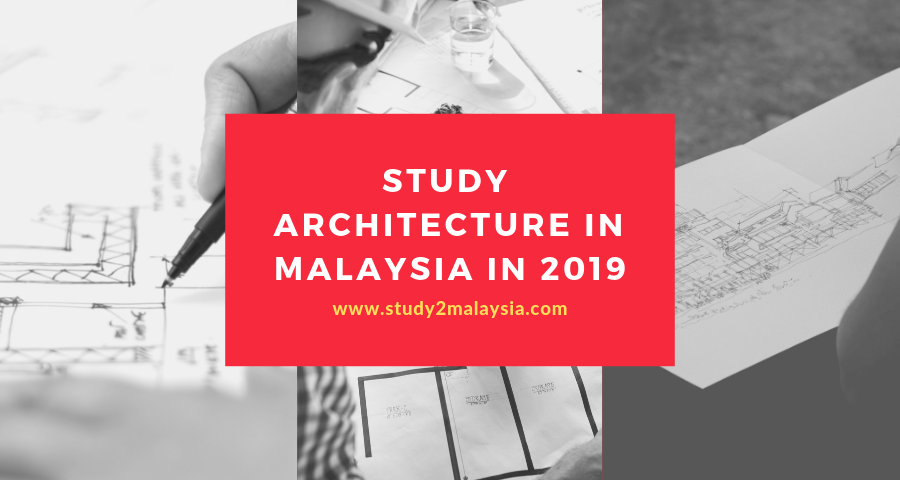 Study Architecture in Malaysia in 2019