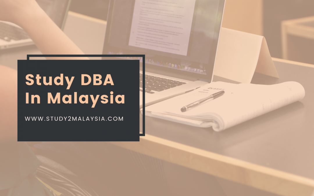 When you study DBA in Malaysia, it gives you the opportunity to explore different kinds of emerging businesses and fine-tune your knowledge accordingly.