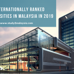 Top Internationally Ranked Universities in Malaysia in 2019