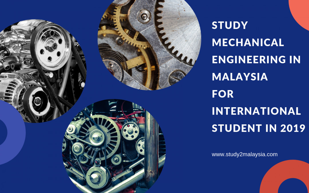 As an international student if you have decided to study mechanical engineering in Malaysia then read this article to learn all the details.